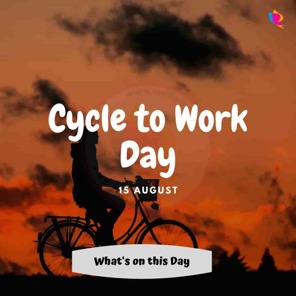 15_august_cycle_to_work_day