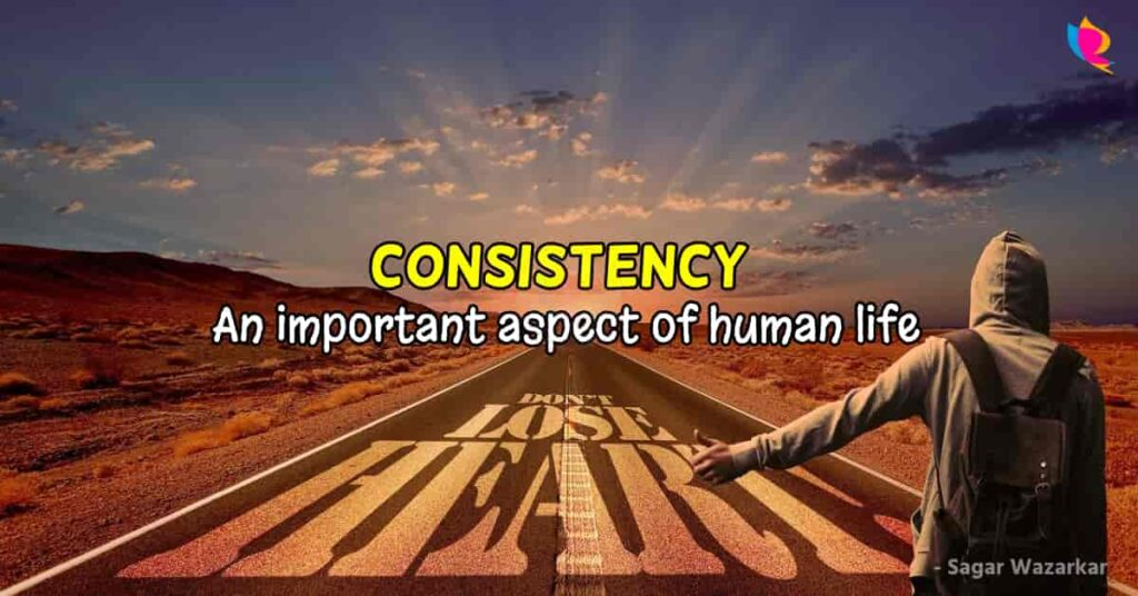 consistency-an-important-aspect-of-human-life