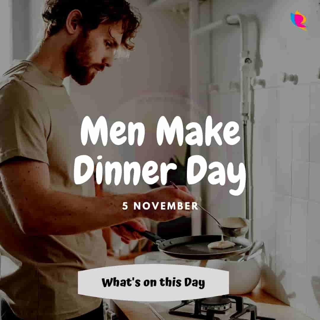 5. Men Make Dinner Day