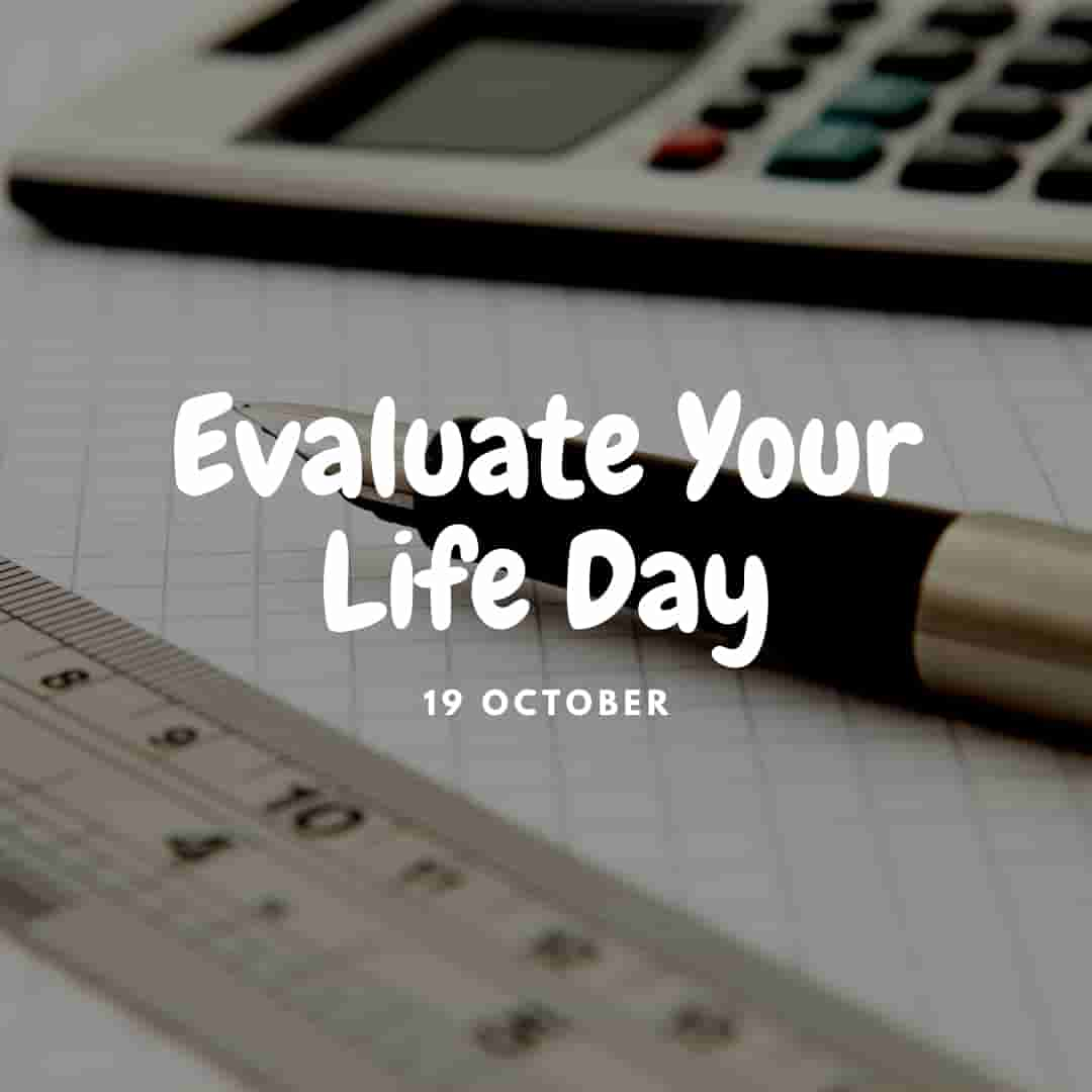 evaluate your life day