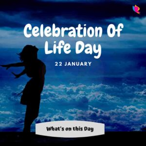 celebration of life day