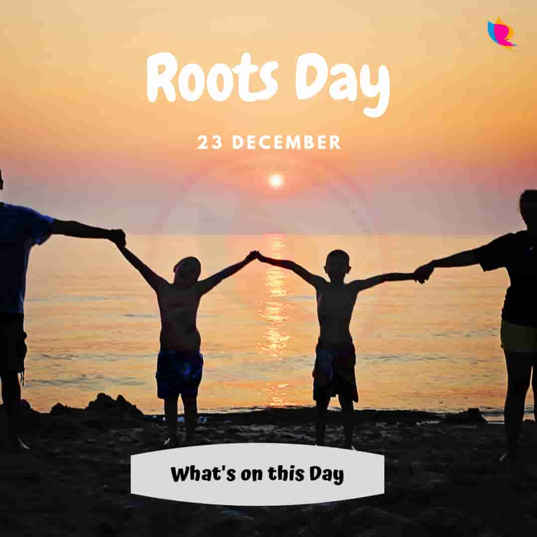 Roots day