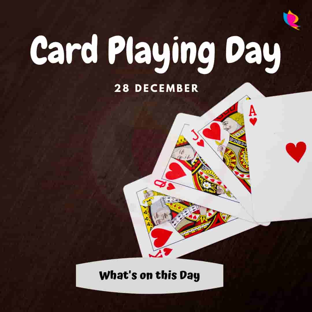 28 Card Playing Day