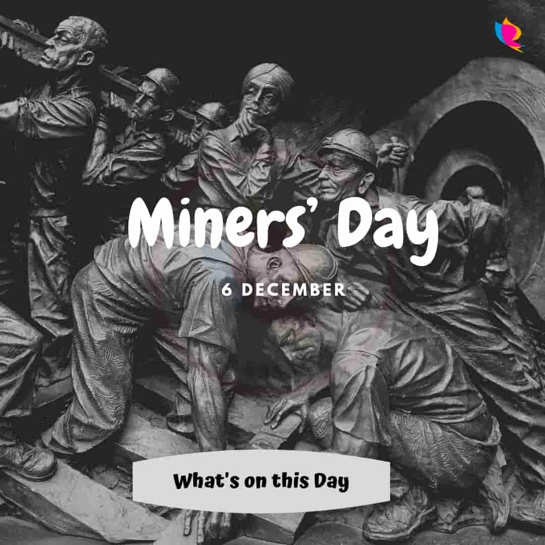 6 Miner's Day