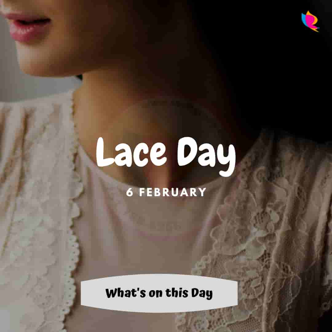 lace day