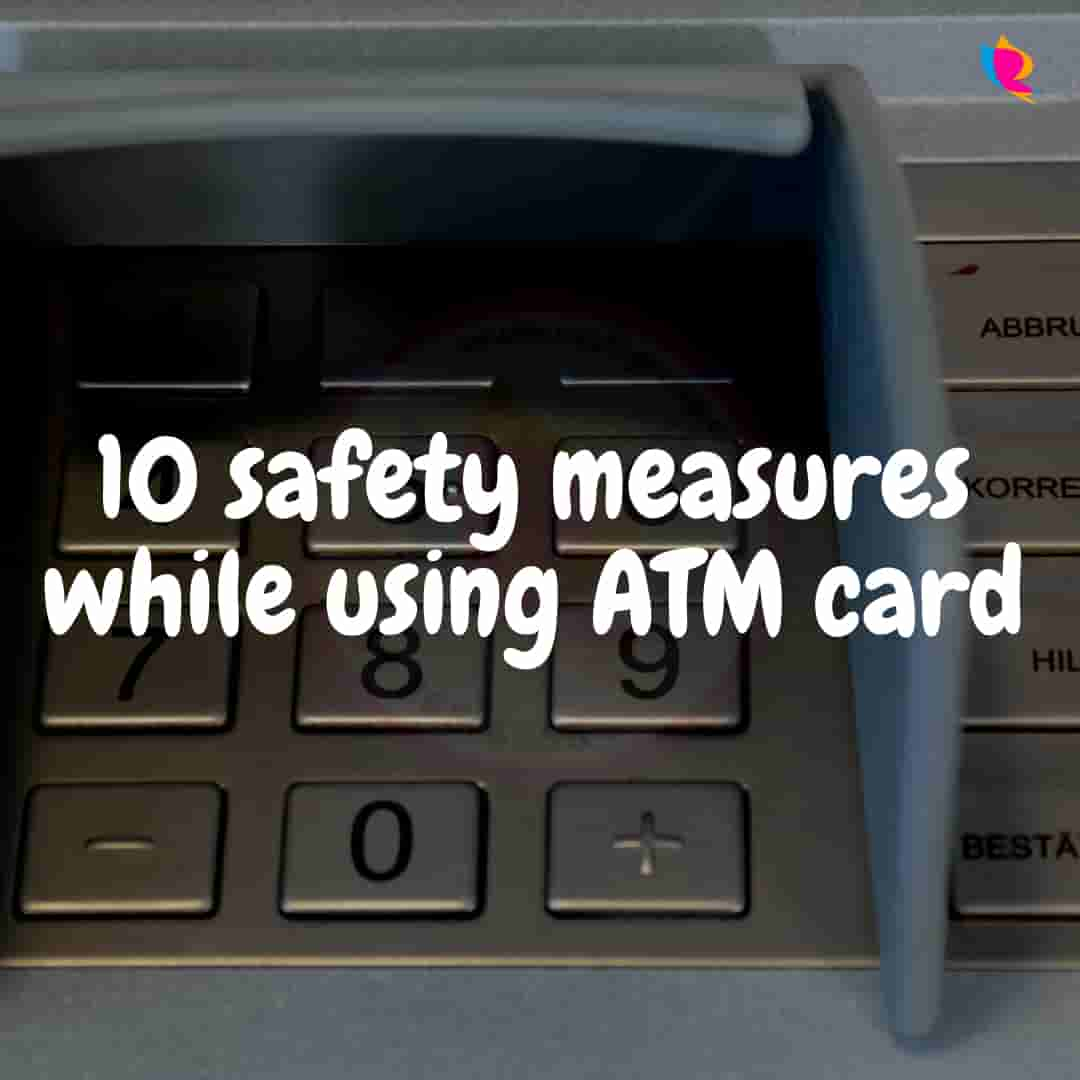 10 safety measures while using ATM card