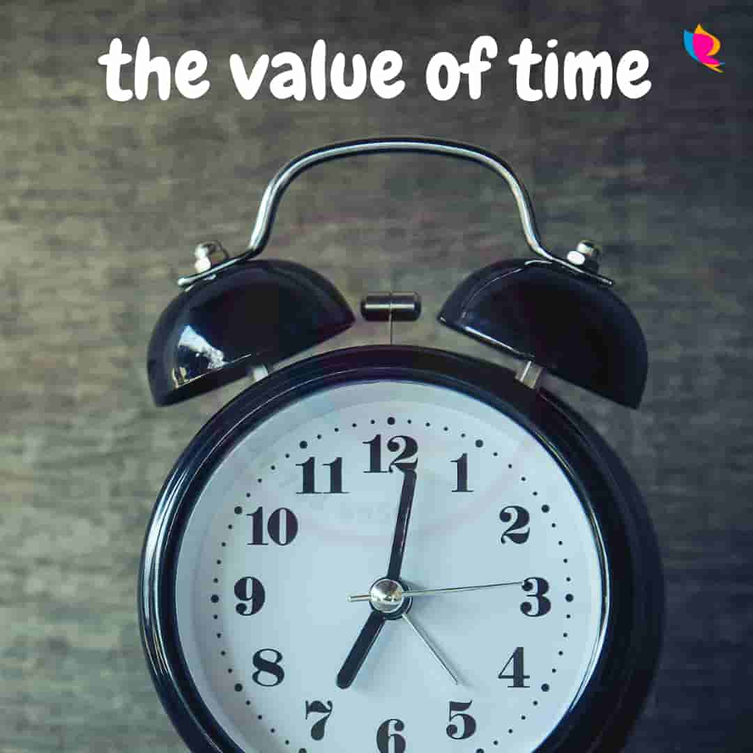 the value of time | समय का मोल